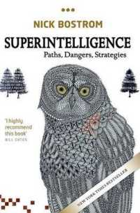 Link to an enlarged image of Superintelligence : Paths, Dangers, Strategies (Reprint)