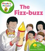 Link to an enlarged image of Oxford Reading Tree: Level 2: Floppy's Phonics: the Fizz Buzz (Oxford Reading Tree) -- Paperback / softback