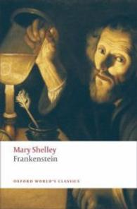 Link to an enlarged image of Frankenstein : Or the Modern Prometheus (Oxford World's Classics) (Reprint)