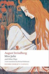 Link to an enlarged image of Miss Julie and Other Plays (Oxford World's Classics)