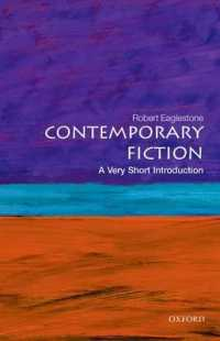 Link to an enlarged image of Contemporary Fiction : A Very Short Introduction (Very Short Introductions)