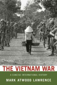 Link to an enlarged image of The Vietnam War : A Concise International History