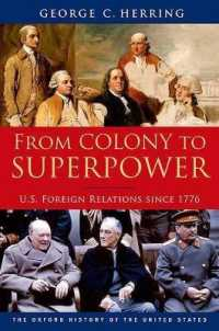 Link to an enlarged image of From Colony to Superpower : U.S. Foreign Relations since 1776 (Oxford History of the United States)