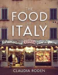 Link to an enlarged image of The Food of Italy (Illustrated)