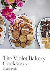 Link to an enlarged image of The Violet Bakery Cookbook