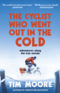 Link to an enlarged image of Cyclist Who Went Out in the Cold : Adventures Along the Iron Curtain Trail -- Paperback / softback