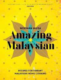 Link to an enlarged image of Amazing Malaysian : Recipes for Vibrant Malaysian Home-Cooking