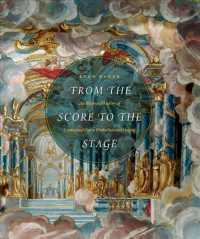 Link to an enlarged image of From the Score to the Stage : An Illustrated History of Continental Opera Production and Staging