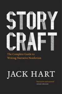 Link to an enlarged image of Storycraft : The Complete Guide to Writing Narrative Nonfiction (Chicago Guides to Writing, Editing, and Publishing) (Reprint)