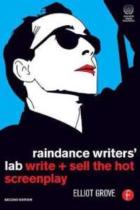 Link to an enlarged image of Raindance Writer's Lab : Write + Sell the Hot Screenplay (2nd)