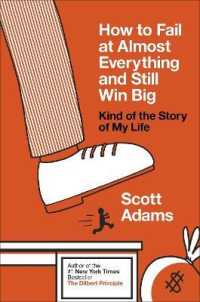 Link to an enlarged image of How to Fail at Almost Everything and Still Win Big : Kind of the Story of My Life -- Paperback / softback