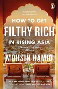 Link to an enlarged image of How to Get Filthy Rich in Rising Asia -- Paperback / softback