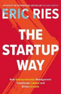 Link to an enlarged image of Startup Way : How Entrepreneurial Management Transforms Culture and Drives Growth -- Paperback / softback