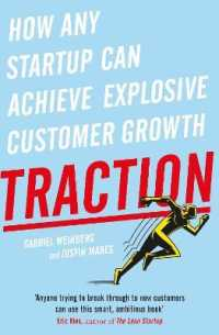 Link to an enlarged image of Traction : How Any Startup Can Achieve Explosive Customer Growth -- Paperback / softback