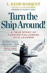 Link to an enlarged image of Turn The Ship Around!: A True Story of Building Leaders by Breaking the Rules