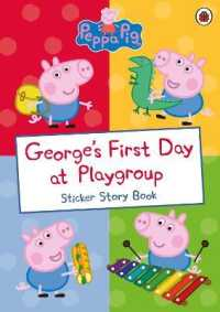 Link to an enlarged image of George's First Day at Playgroup : Sticker Book (Peppa Pig) -- Paperback / softback