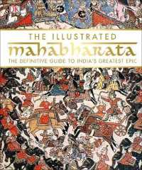 Link to an enlarged image of Illustrated Mahabharata : The Definitive Guide to India's Greatest Epic -- Hardback