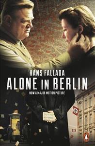 Link to an enlarged image of Alone in Berlin: (Film Tie-in) (Penguin Modern Classics) (Media tie-in)