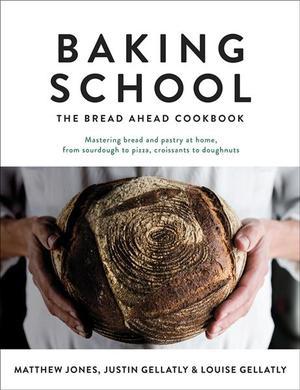 Books Kinokuniya: Baking School : The Bread Ahead Cookbook