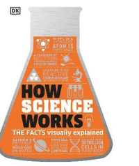 How Science Works: The Facts Visually 9780241287279