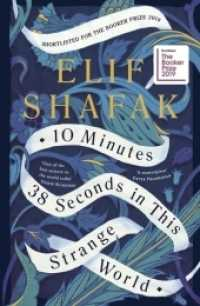 10 Minutes 38 Seconds in this Strange World -- Paperback (English Language Edition) 9780241293874