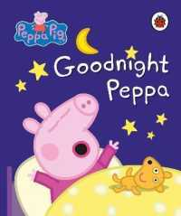 Link to an enlarged image of Peppa Pig: Goodnight Peppa (Peppa Pig)