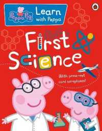 Link to an enlarged image of Peppa: First Science (Peppa Pig) -- Paperback / softback