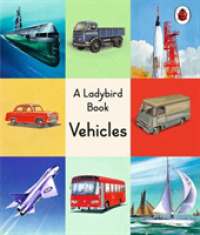 Link to an enlarged image of Ladybird Book: Vehicles -- Hardback