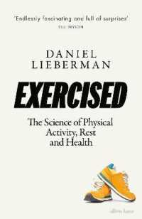 Link to an enlarged image of Exercised: The Science of Physical Activity, Rest and Health