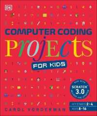 Link to an enlarged image of Computer Coding Projects for Kids: A unique step-by-step visual guide, from binary code to building games