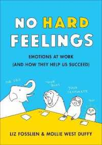 Link to an enlarged image of No Hard Feelings : Emotions at Work and How They Help Us Succeed -- Paperback / softback