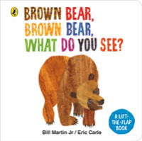 Link to an enlarged image of Brown Bear, Brown Bear, What Do You See? : A lift-the-flap board book -- Board book