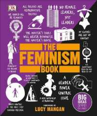 Link to an enlarged image of The Feminism Book: Big Ideas Simply Explained (Big Ideas)