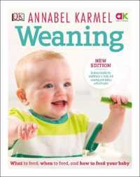 Link to an enlarged image of Weaning: New Edition - What to Feed, When to Feed and How to Feed your Baby