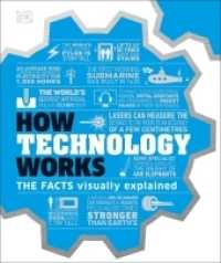 How Technology Works: The facts visually explained 9780241356289