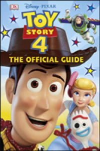 Link to an enlarged image of Disney Pixar Toy Story 4 The Official Guide