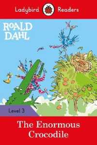 Link to an enlarged image of Roald Dahl: The Enormous Crocodile - Ladybird Readers Level 3