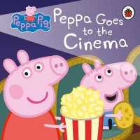 Link to an enlarged image of Peppa Pig: Peppa Goes to the Cinema (Peppa Pig) -- Board book