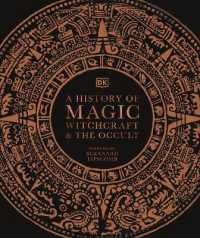 A History of Magic, Witchcraft, and the Occult 9780241386118