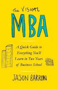 Visual Mba : A Quick Guide to Everything You'll Learn in Two Years of Business School -- Paperback / softback 9780241386682