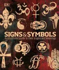 Link to an enlarged image of Signs & Symbols : An illustrated guide to their origins and meanings -- Hardback