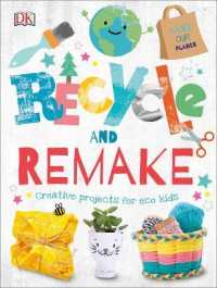 Link to an enlarged image of Recycle and Remake: Creative Projects for Eco Kids