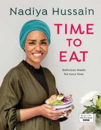 Link to an enlarged image of Time to Eat : Delicious Meals for Busy Lives