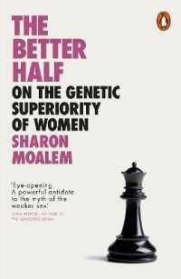 Better Half : On the Genetic Superiority of Women 9780241396896