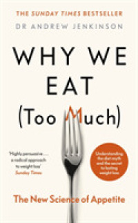 Link to an enlarged image of Why We Eat (Too Much) : The New Science of Appetite -- Hardback