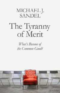 Link to an enlarged image of The Tyranny of Merit: What's Become of the Common Good?