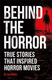 Link to an enlarged image of Behind the Horror: True stories that inspired horror movies