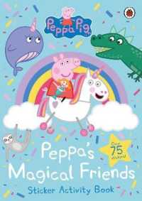 Link to an enlarged image of Peppa Pig: Peppa's Magical Friends Sticker Activity (Peppa Pig)