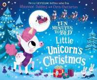 Link to an enlarged image of Ten Minutes to Bed: Little Unicorn's Christmas (Ten Minutes to Bed)