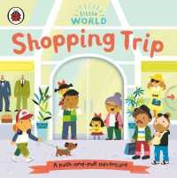 Link to an enlarged image of Little World: Shopping Trip: A push-and-pull adventure (Little World)